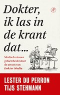 Dokter, ik las in de krant dat… | Tijs Stehmann ; Lester du Perron |