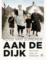 Aan de dijk | Koos van Zomeren ; Willy Raaijmakers | 9789029543262