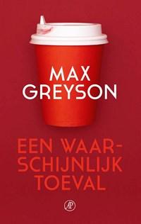 Een waarschijnlijk toeval | Max Greyson |