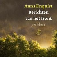 Berichten van het front   Anna Enquist  