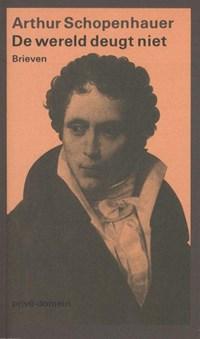 De wereld deugt niet   Arthur Schopenhauer  
