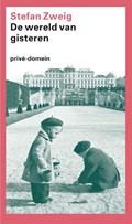 Wereld van gisteren | Stefan Zweig |