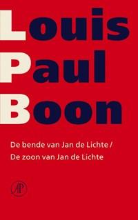 De bende van Jan de Lichte & De zoon van Jan de Lichte | Louis Paul Boon |