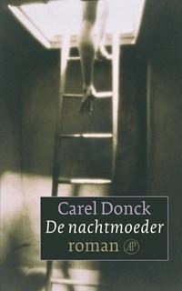De nachtmoeder   Carel Donck  