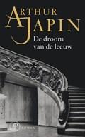 De droom van de leeuw   Arthur Japin  
