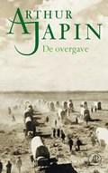 De overgave | Arthur Japin |