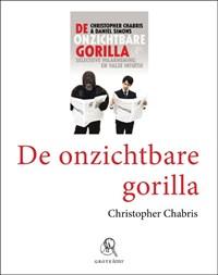 De onzichtbare gorilla | Christopher Chabris; Daniel Simons |
