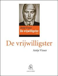 De vrijwilligster (grote letter) | Antje Visser |