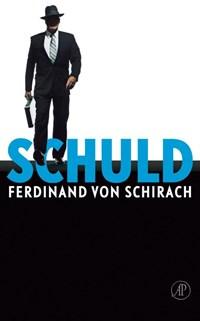 Schuld | Ferdinand von Schirach |