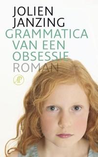 Grammatica van een obsessie | Jolien Janzing |