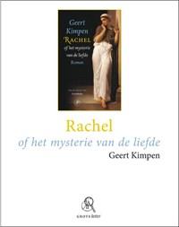 Rachel of het mysterie van de liefde (grote letter)   Geert Kimpen  