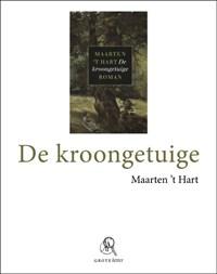 De kroongetuige (grote letter) | Maarten 't Hart |