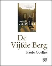 De vijfde berg - grote letter | Paulo Coelho |