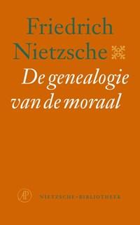 De genealogie van de moraal   Friedrich Nietzsche  