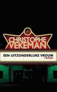 Een uitzonderlijke vrouw | Christophe Vekeman |