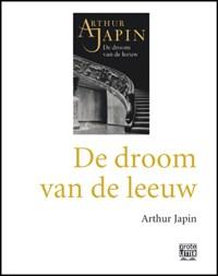 De droom van de leeuw - grote letter | Arthur Japin |
