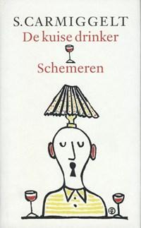 De kuise drinker ; Schemeren | Simon Carmiggelt |