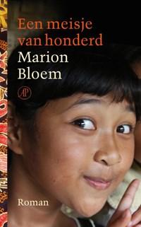 Een meisje van honderd | Marion Bloem |