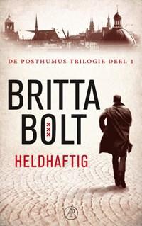 Heldhaftig | Britta Bolt ; Rodney Bolt |