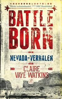 Battleborn | Claire Vaye Watkins |