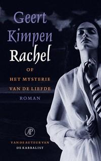 Rachel, of het mysterie van de liefde   Geert Kimpen  
