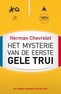 Het mysterie van de eerste gele trui   Herman Chevrolet  