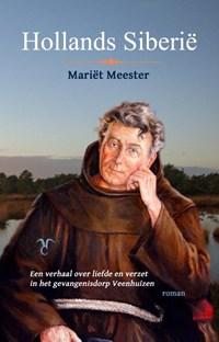Hollands Siberie   Mariët Meester  