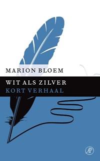 Wit als zilver   Marion Bloem  