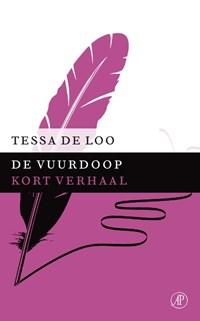 De vuurdoop   Tessa de Loo  