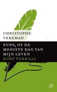 Funs, of de mooiste dag van mijn leven | Christophe Vekeman |