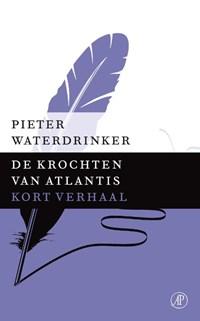 De krochten van Atlantis   Pieter Waterdrinker  