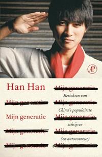Mijn generatie | Han Han |