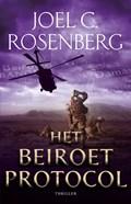 Het Beiroet Protocol   Joel C. Rosenberg  