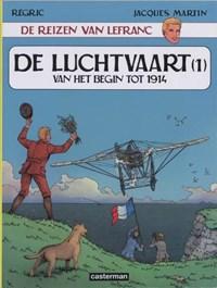 Lefranc, de reizen van 01. de luchtvaart van begin tot 1914 | J. Martin |