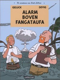Scott leblanc 01. alarm boven fantagataufa   Geluck, P / De Viguerie, C.  