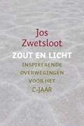 Zout en licht | Jos Zwetsloot |