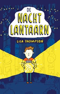 De Nachtlantaarn | Lisa Thompson |