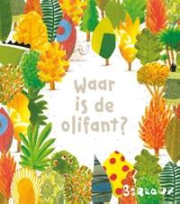 Waar is de Olifant? | Barroux |