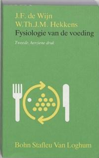 Fysiologie van de voeding | J.F. de Wijn ; W.T.J.M. Hekkens |