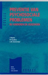 Preventie van psychosociale problemen bij kinderen en jeugdigen   auteur onbekend  