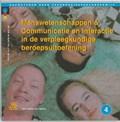 Menswetenschappen & communicatie en interactie in de verpleegkundige beroepsuitoefening   H. de Vocht & J. de Jong  