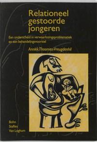 Relationeel gestoorde jongeren   A. Thoomes-Vreugdenhil  