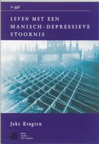 Leven met een manisch-depressieve stoornis   J. Kragten  