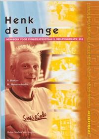 Henk de Lange Werkboek kwalificatieniveau 3 | S. Borkus ; R. Messerschmidt |