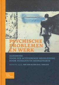 Psychische problemen en werk   J.J.L. van der Klink & B. Terluin  