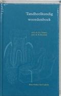 Tandheelkundig woordenboek   F.J. Tempel ; B. Houwink  
