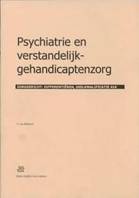 Psychiatrie en verstandelijk-gehandicaptenzorg   J. van Meteren  