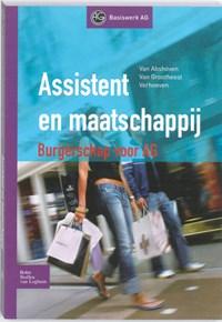 Assistent en maatschappij   B. van Abshoven ; T. Verhoeven ; W. Grootheest  