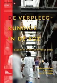 De verpleegkundige in de AGZ | E.M. Sesink ; IJ.D. Jüngen ; J.A.M. Kerstens |