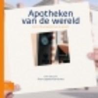 Apotheken van de wereld   Albert Schoenmaker  